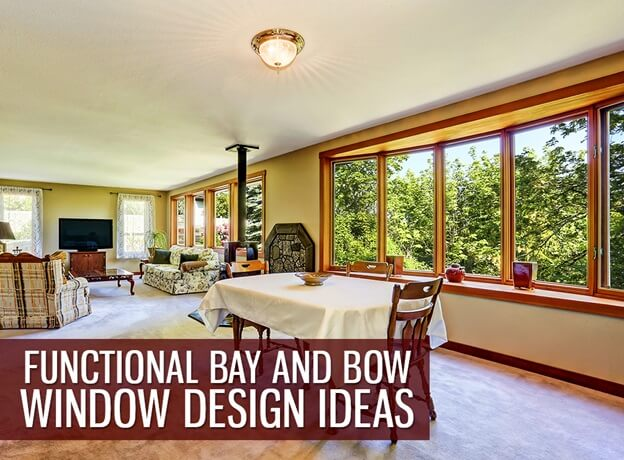 Functional Bay And Bow Window Design Ideas