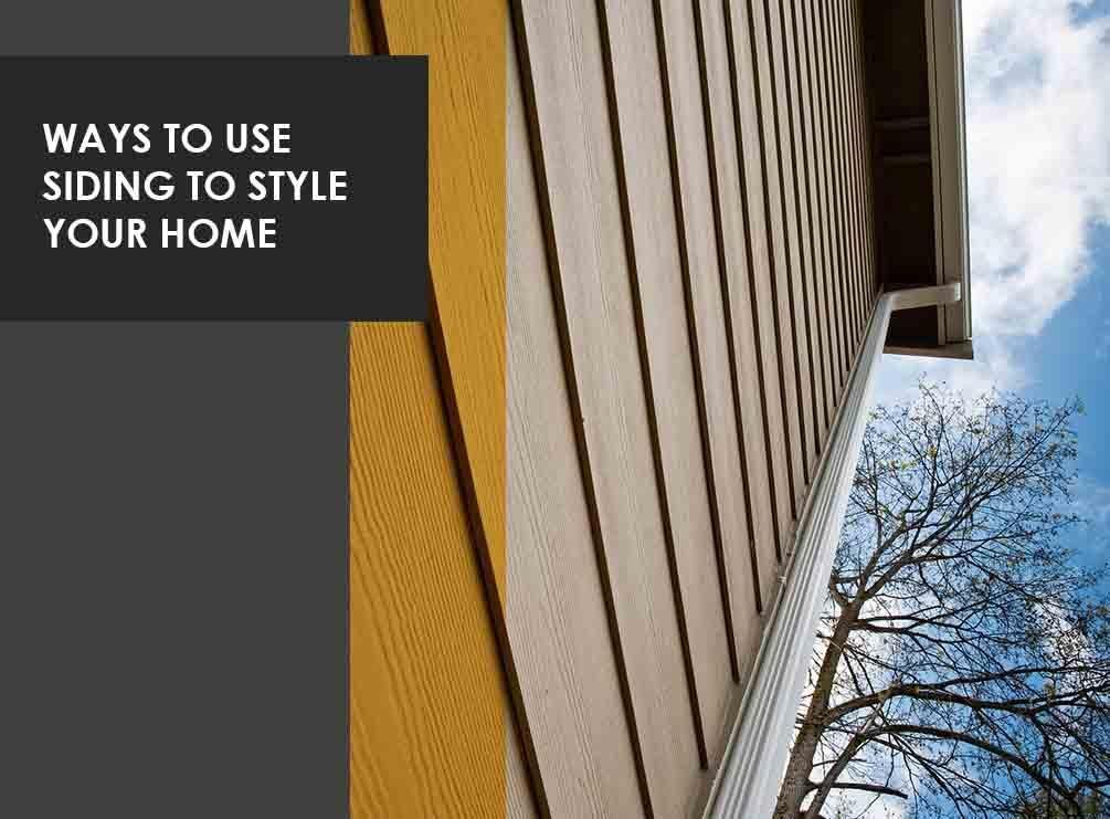 Ways to Use Siding to Style Your Home