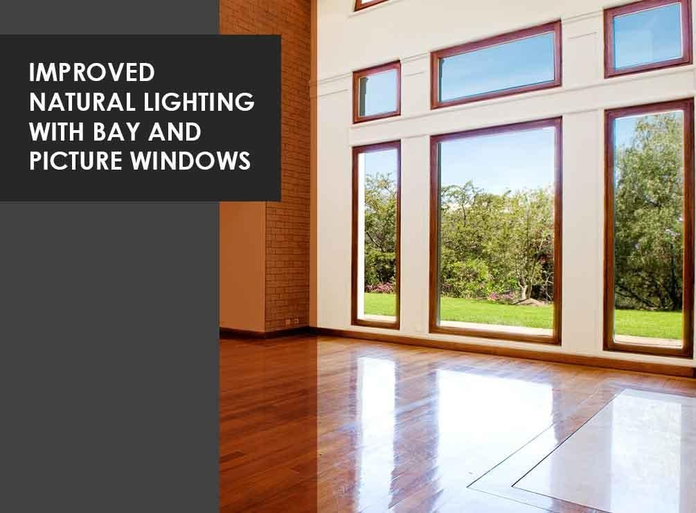 Improved Natural Lighting with Bay and Picture Windows