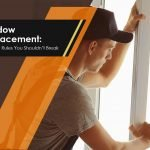 Window Replacement: Cardinal Rules You Shouldn't Break